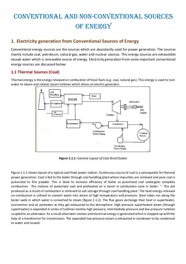 Conventional and Non-Conventional Sources of Energy 1. Electricity generation from Conventional Sources of Energy Conventi...