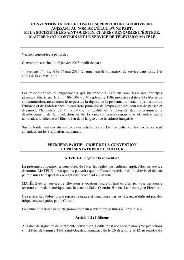 CONVENTION ENTRE LE CONSEIL SUPÉRIEUR DE L'AUDIOVISUEL AGISSANT AU NOM DE L'ÉTAT, D'UNE PART, ET LA SOCIÉTÉ TÉLÉ SAINT-QUE...