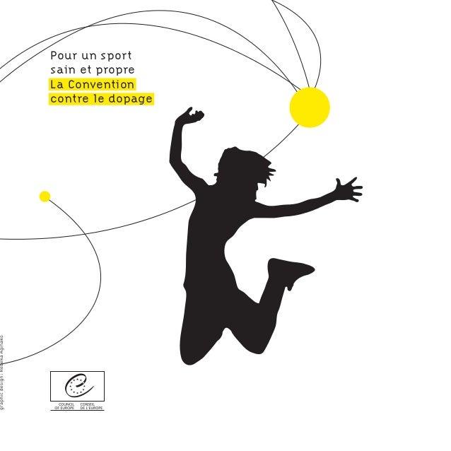 Pour un sport sain et propre La Convention contre le dopage