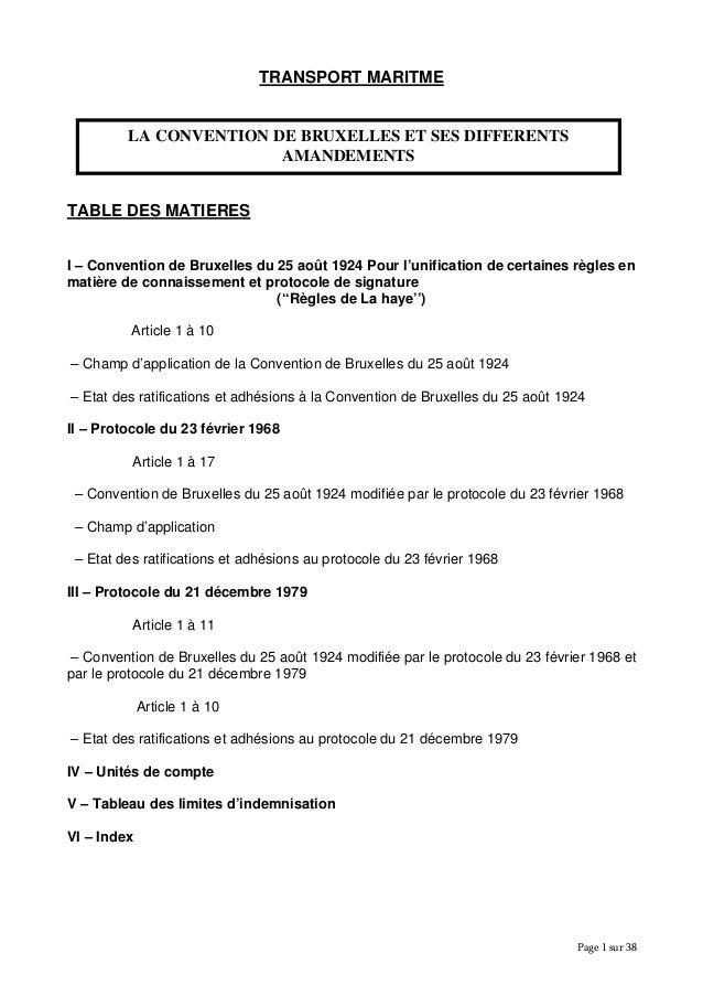 TRANSPORT MARITME LA CONVENTION DE BRUXELLES ET SES DIFFERENTS AMANDEMENTS TABLE DES MATIERES I – Convention de Bruxelles ...