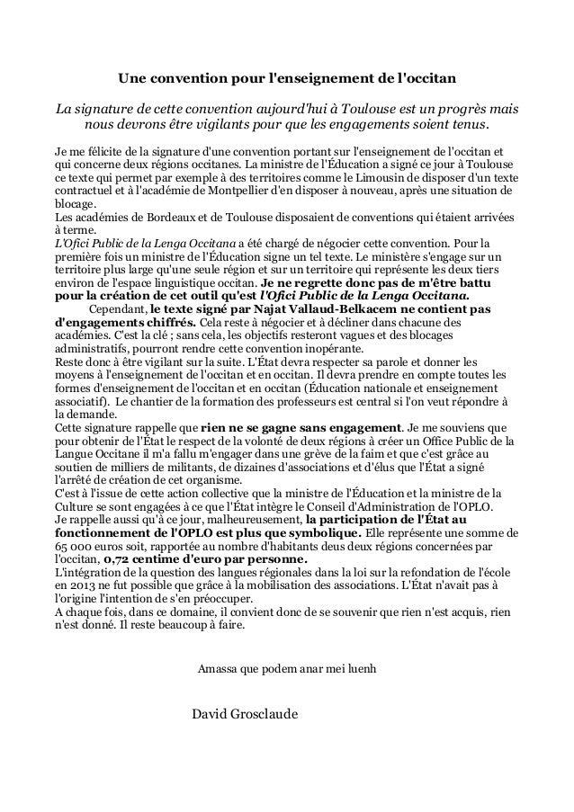 Une convention pour l'enseignement de l'occitan La signature de cette convention aujourd'hui à Toulouse est un progrès mai...