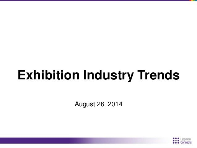 • 37 years producing exhibitions,  conferences, forums, and  roundtables  • Produced International CES,  GRAPH EXPO, and P...