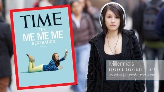 Benjamin Chaminade - 2017 Millennials www.benjaminchaminade.com