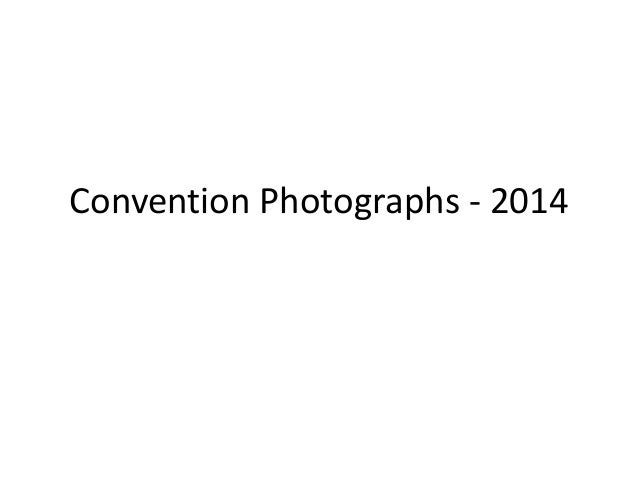 Convention Photographs - 2014