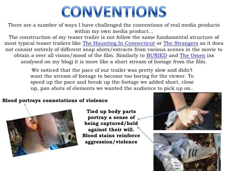 CONVENTIONS<br />There are a number of ways I have challenged the conventions of real media products within my own media p...