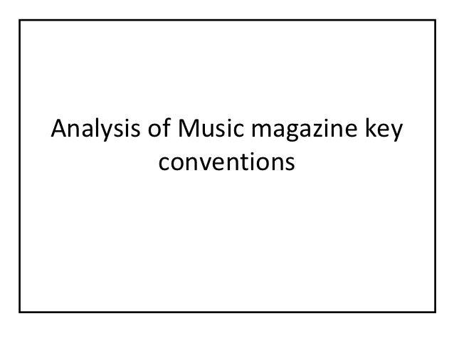 Analysis of Music magazine key          conventions