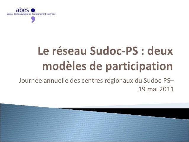 Journée annuelle des centres régionaux du Sudoc-PS– 19 mai 2011