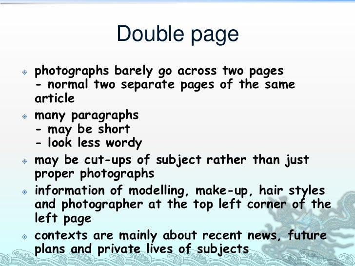 Double page   photographs barely go across two pages    - normal two separate pages of the same    article   many paragr...