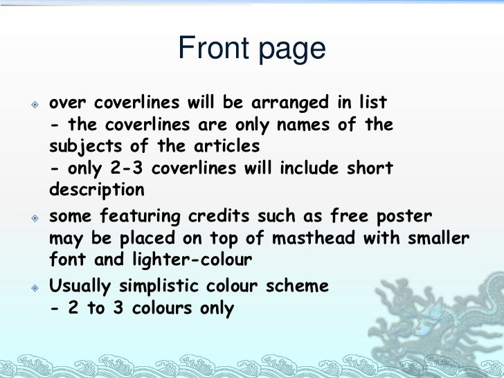 Front page   over coverlines will be arranged in list    - the coverlines are only names of the    subjects of the articl...