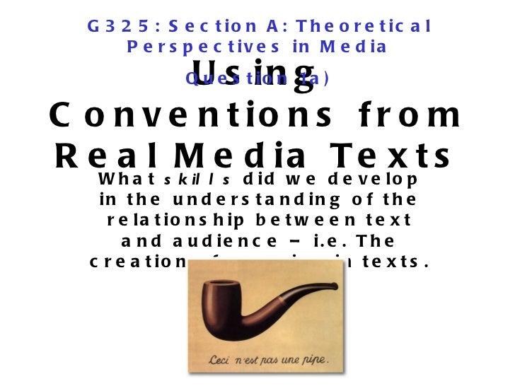 G 3 2 5 : S e c t io n A : T h e o r e t ic a l       P e r s p e c t iv e s in M e d ia         U s in g               Q ...