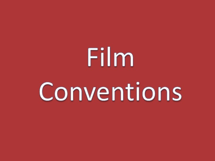 Film Conventions<br />