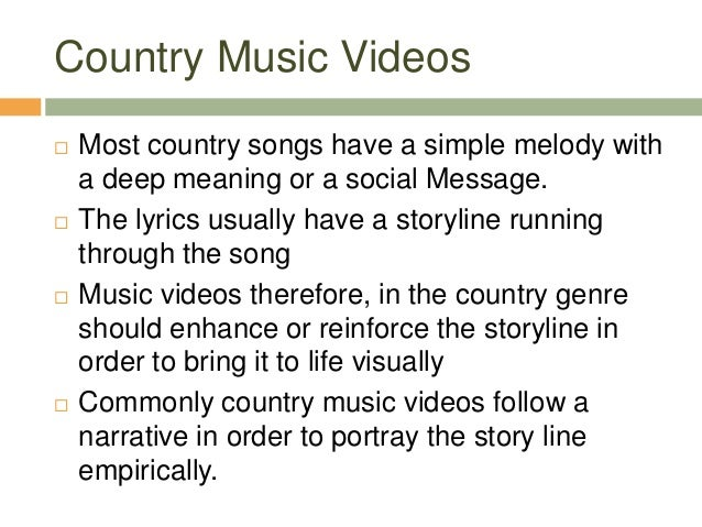 Conventions Of A Country Music Video
