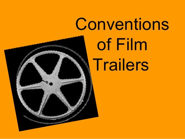 Conventions of Film Trailers