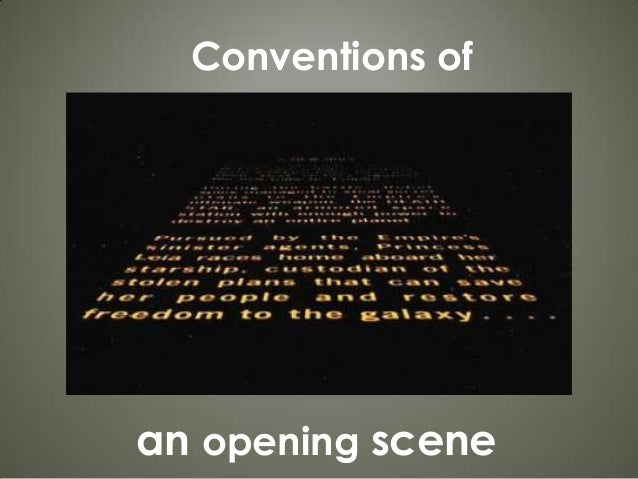 Conventions ofan opening scene