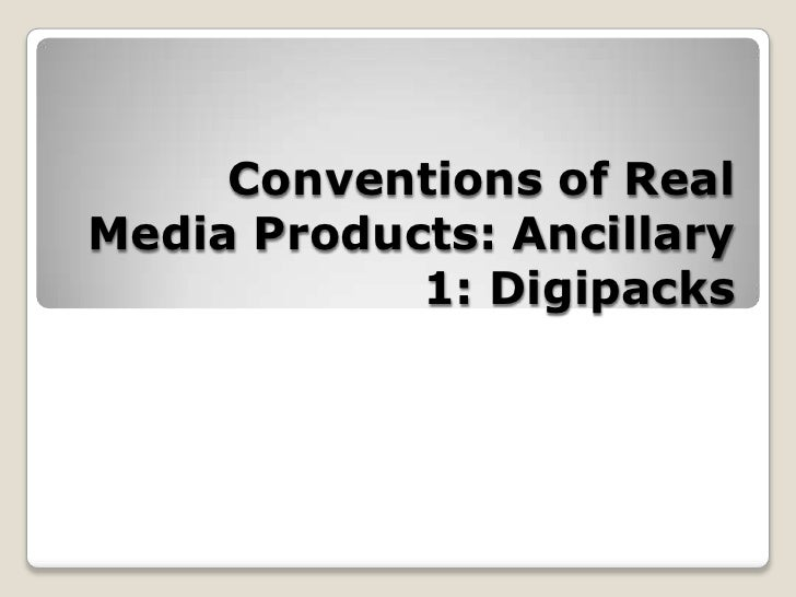 Conventions of Real Media Products: Ancillary 1: Digipacks<br />