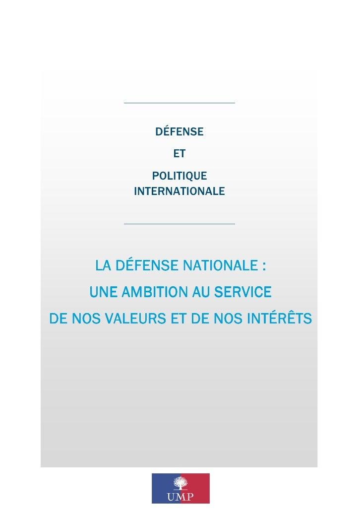 DÉFENSE                ET             POLITIQUE          INTERNATIONALE     LA DÉFENSE NATIONALE :                     SER...