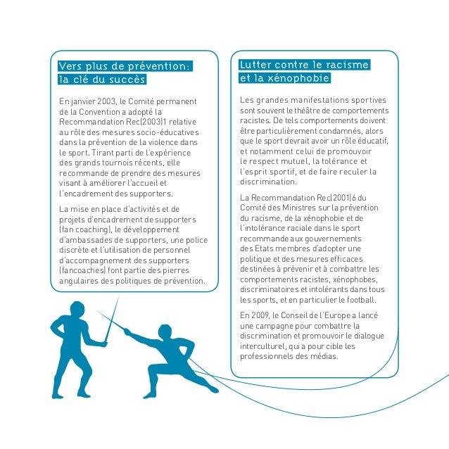 Vers plus de prévention: la clé du succès En janvier 2003, le Comité permanent de la Convention a adopté la Recommandatio...