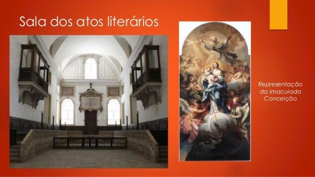 Sala dos atos literários  Representação da Imaculada Conceição