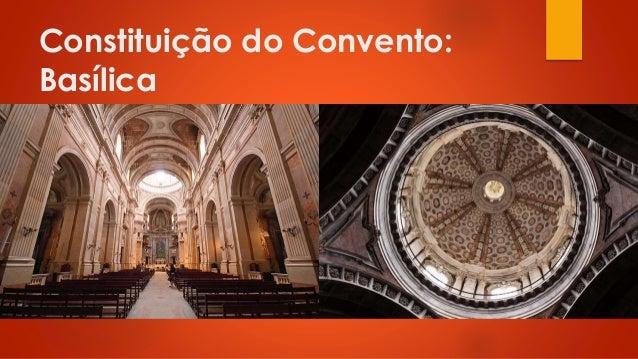 Constituição do Convento: Basílica