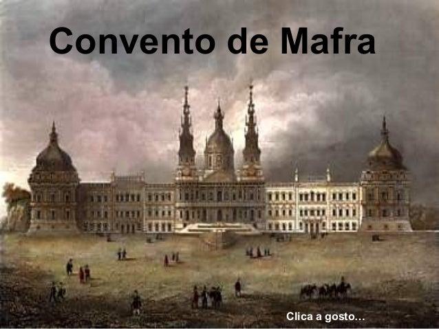 Convento de Mafra Clica a gosto…