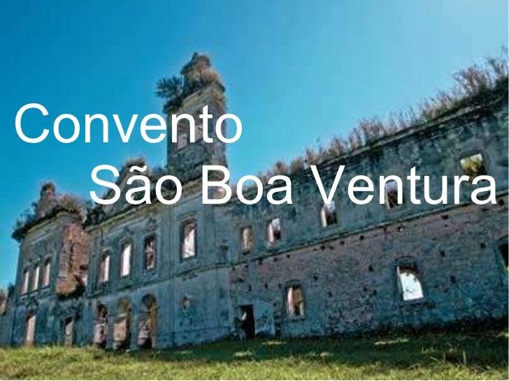Convento   São Boa Ventura