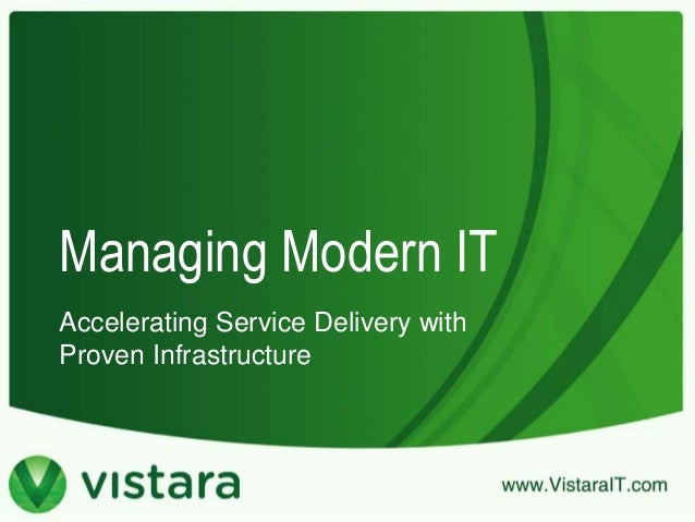 Managing Modern IT Accelerating Service Delivery with Proven Infrastructure
