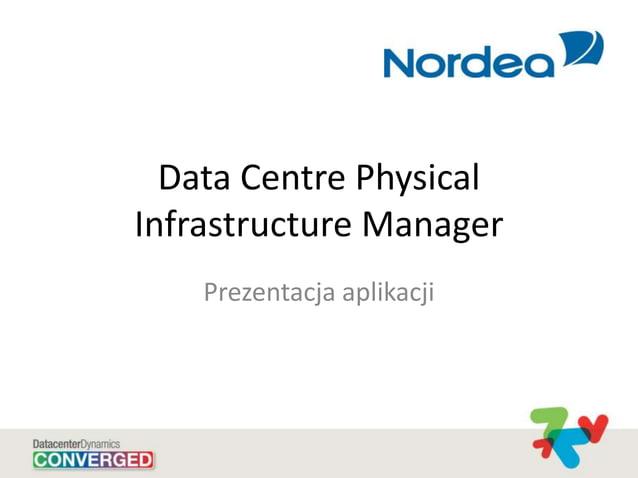 Data Centre Physical Infrastructure Manager Prezentacja aplikacji