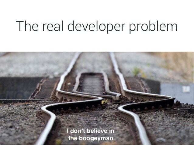"""The real security problem I don't have the time/energy/people skills/resources """" to convince you that the boogeyman is rea..."""