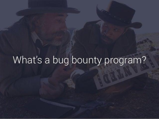 History 0 125 250 375 500 1995 2000 2005 2010 2015 Uptake of bug bounty and vulnerability disclosure programs.