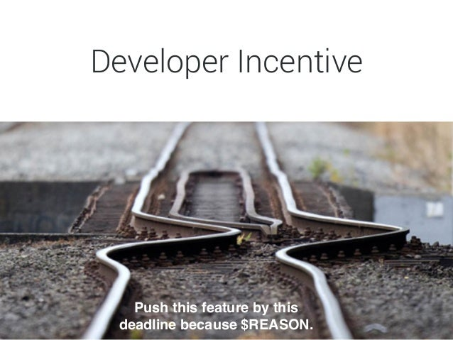 """Security Incentive Make sure dev doesn't do anything """" that lets the bad guys in."""