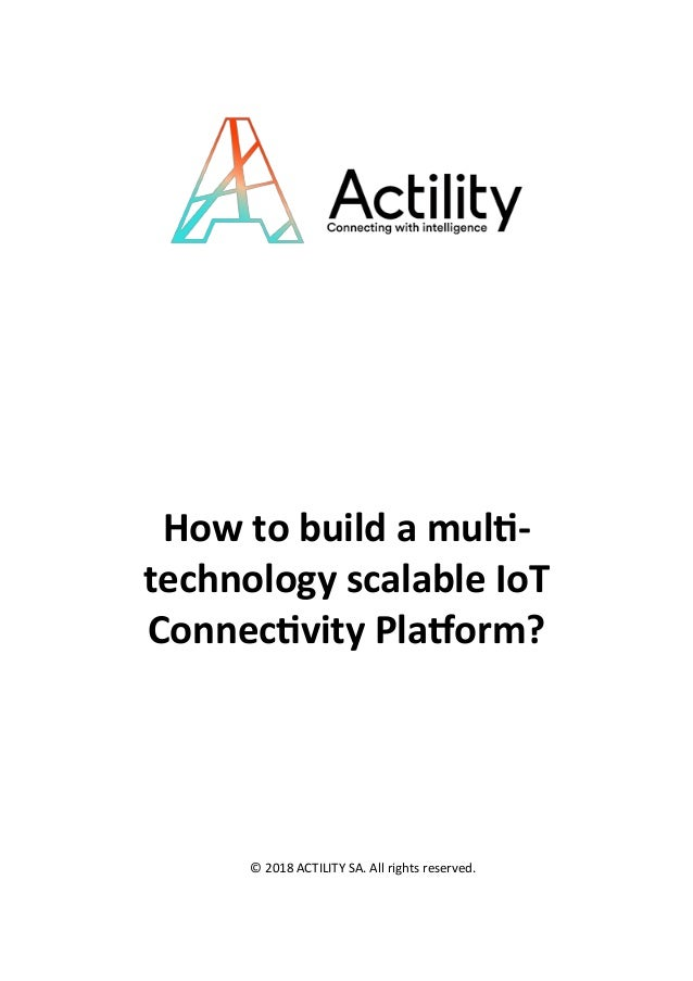 Whitepaper - How to build a mutil-technology scalable IoT