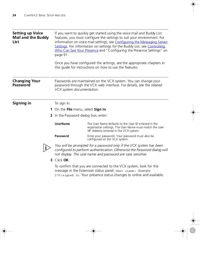 24    CHAPTER 2: BASIC SETUP AND USESetting up Voice            If you want to quickly get started using the voice mail an...