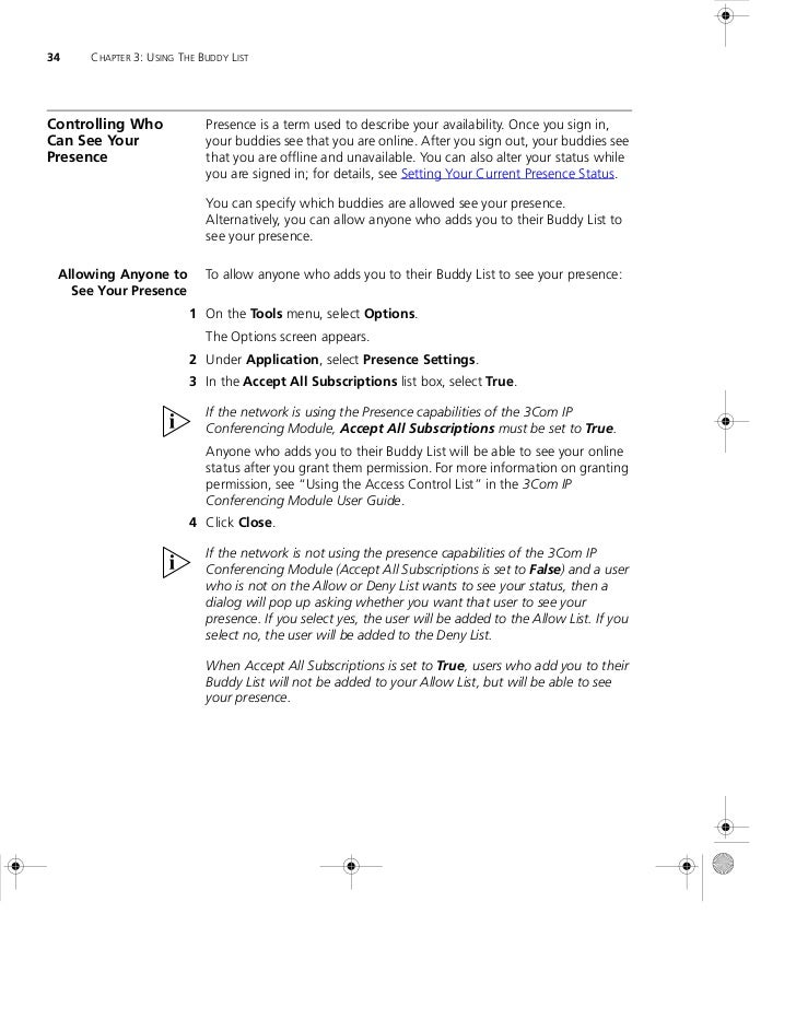34   CHAPTER 3: USING THE BUDDY LISTControlling Who            Presence is a term used to describe your availability. Once...