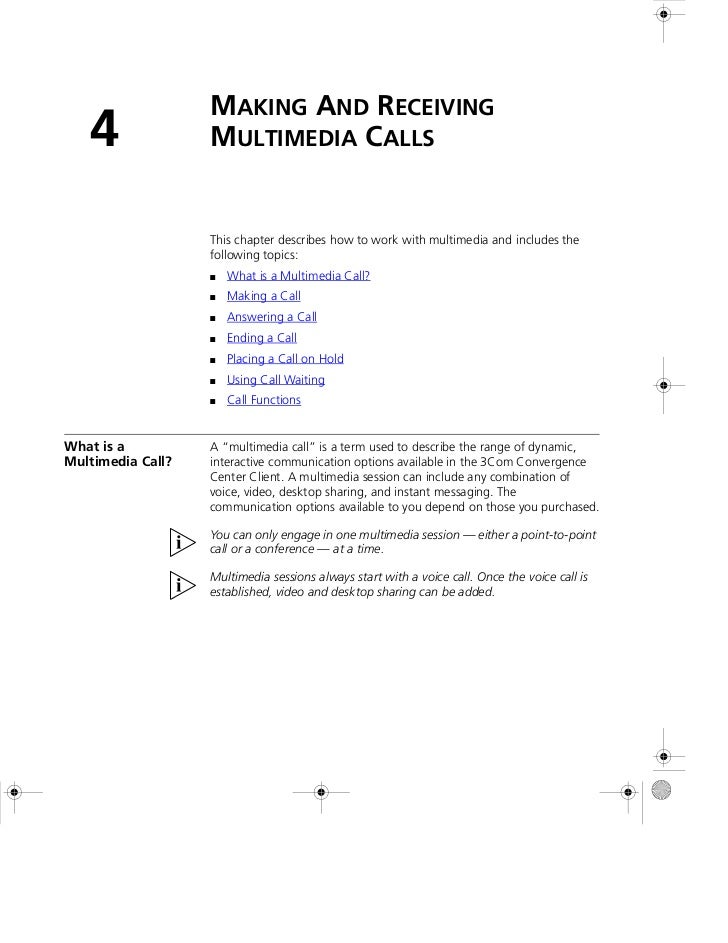 MAKING AND RECEIVING   4               MULTIMEDIA CALLS                   This chapter describes how to work with multimed...