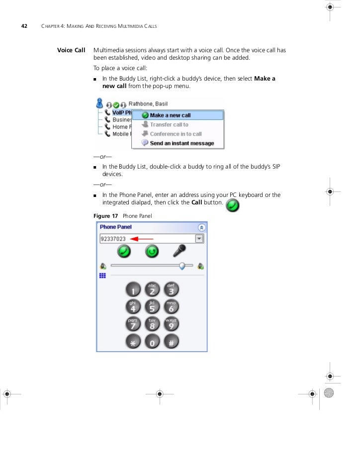 42   CHAPTER 4: MAKING AND RECEIVING MULTIMEDIA CALLS           Voice Call     Multimedia sessions always start with a voi...