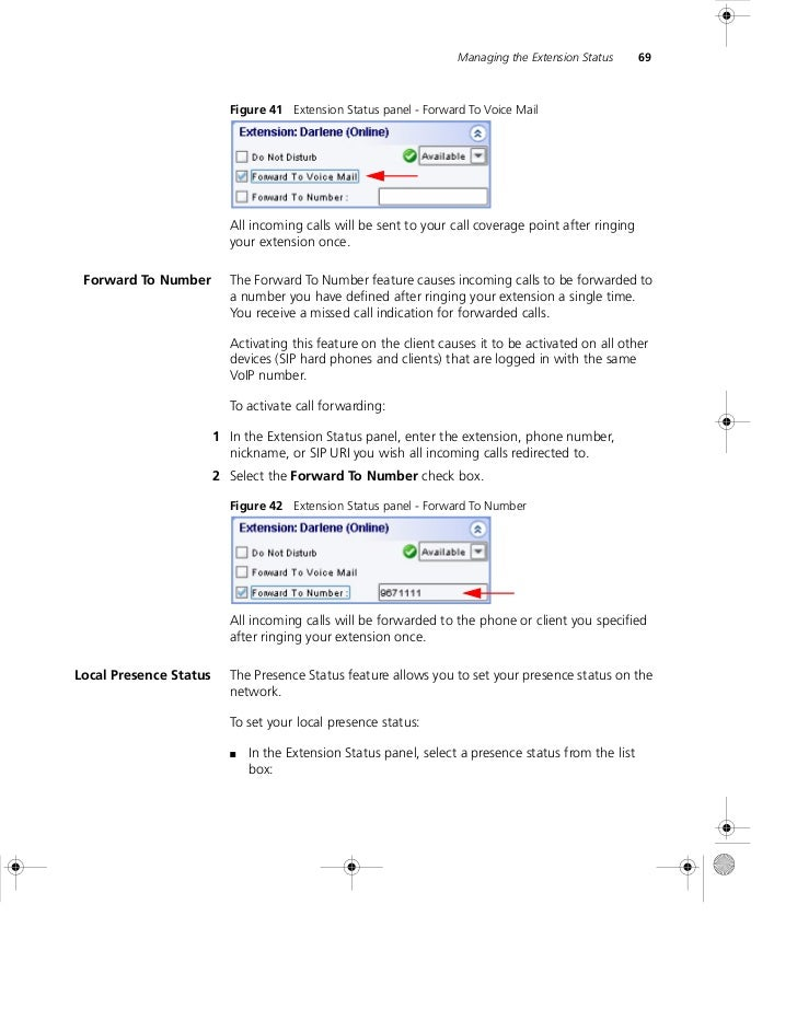 Managing the Extension Status      69                          Figure 41 Extension Status panel - Forward To Voice Mail   ...