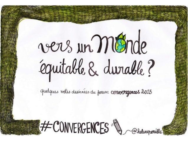 [Convergences 2013] Vers un monde équitable et durable ?
