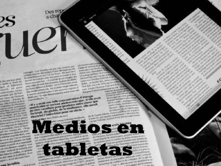 Medios en tabletas