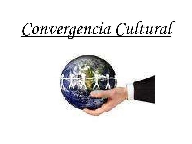 Convergencia Cultural