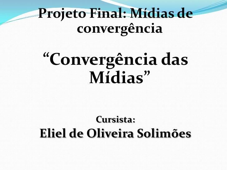 Convergenciademidias Slide 2