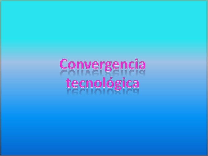 Primero definamos que entendemos por convergencia.  Pues esta es el intercambio de datos entre un lugar y  otro, ya varia ...