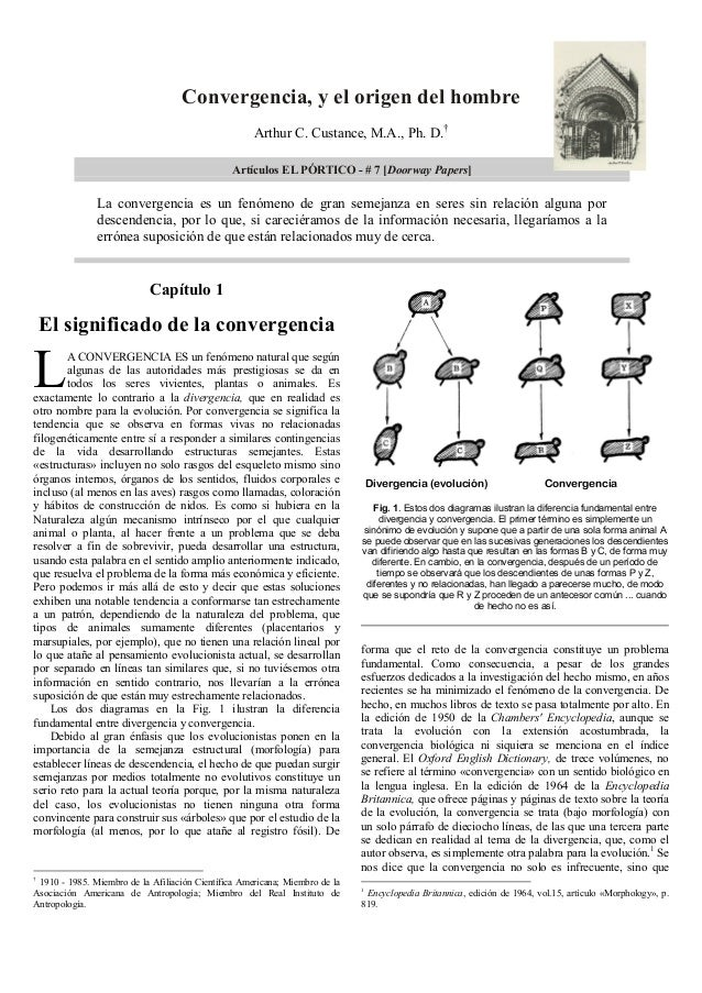 Convergencia, y el origen del hombre Arthur C. Custance, M.A., Ph. D.† Artículos EL PÓRTICO - # 7 [Doorway Papers]  La con...