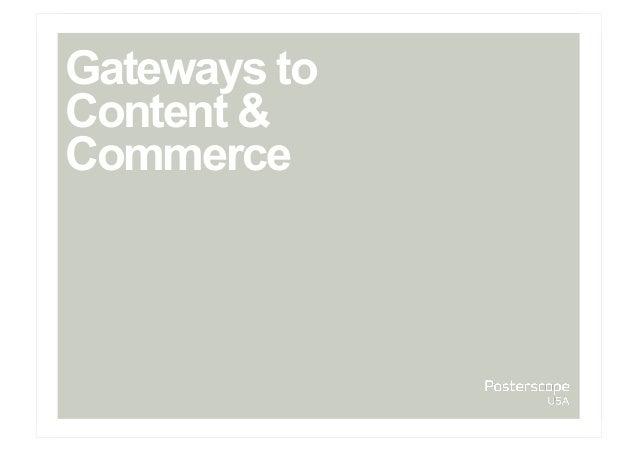 Gateways toContent &Commerce