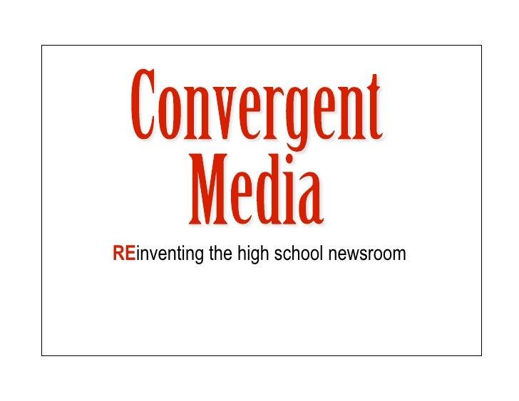 REinventing the high school newsroom