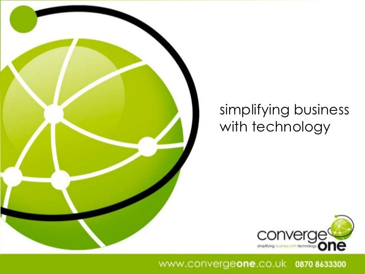 simplifying business<br />with technology<br />