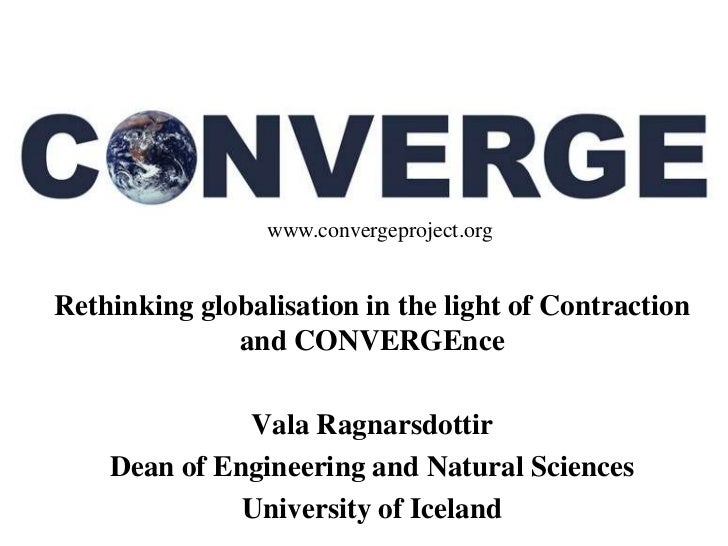www                 www.convergeproject.orgRethinking globalisation in the light of Contraction              and CONVERGEn...