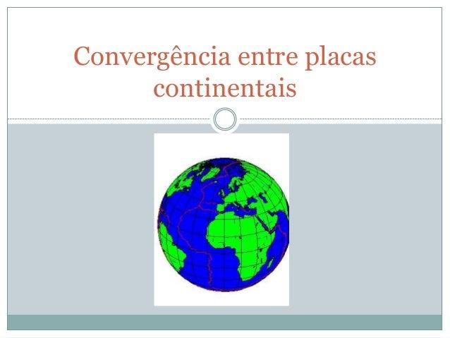 Convergência entre placascontinentais