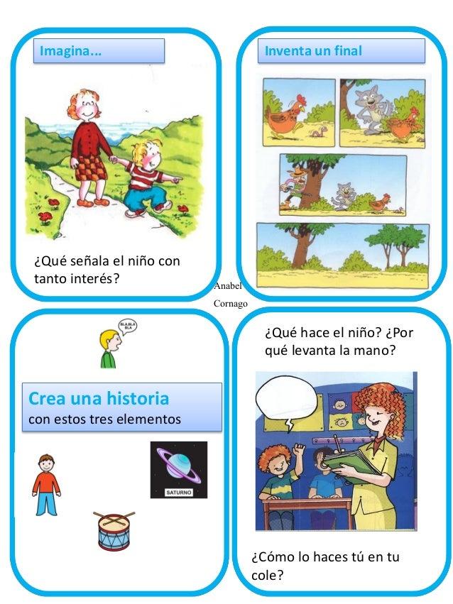 Imagina...  ¿Qué señala el niño con tanto interés?  Inventa un final  Anabel Cornago ¿Qué hace el niño? ¿Por qué levanta l...