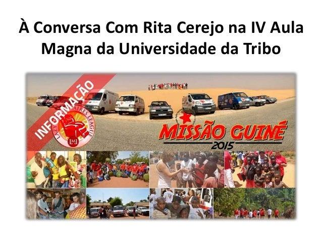 À Conversa Com Rita Cerejo na IV Aula Magna da Universidade da Tribo