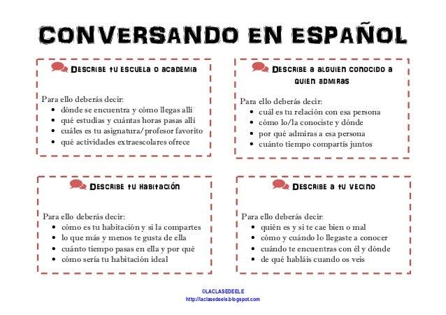 CONVERSANDO EN ESPAÑOL Describe tu escuela o academia Para ello deberás decir: • dónde se encuentra y cómo llegas allí • q...
